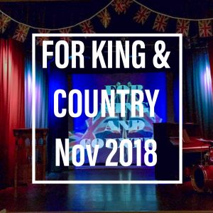 For King & Country - Nov 2018